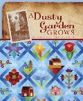 Dusty Garden Grows