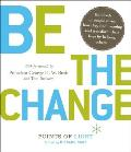 Be the Change Change the World Change Yourself
