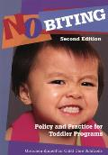 No Biting Policy & Practice for Toddler Programs