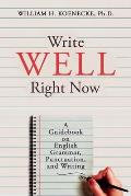 Write Well Right Now