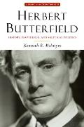 Herbert Butterfield: History, Providence, and Skeptical Politics