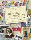 Making Memories: Simple Quilts from Cherished Clothing