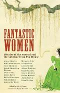 Fantastic Women 18 Tales of the Surreal & the Sublime from Tin House