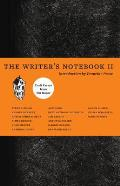 Writers Notebook II Craft Essays from Tin House
