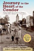 Journey to the Heart of the Condor: Love, Loss, and Survival in a South American Dictatorship