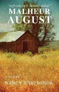 Malheur August