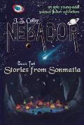 Nebador Book Ten: Stories from Sonmatia: (Global Edition)