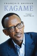 Kagame The President of Rwanda Speaks