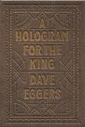 Hologram for the King