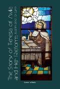 The Story of St. Teresa of Avila and Her Reform