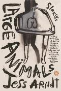 Large Animals: Stories