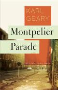 Montpelier Parade A Novel