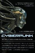 Cyberpunk Stories of Hardware Software Wetware Evolution & Revolution