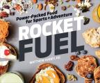 Rocket Fuel Power Packed Food for Sport & Adventure
