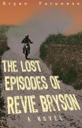 The Lost Episodes of Revie Bryson