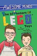 Awesome Minds: The Inventors of Lego(r) Toys