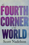 Fourth Corner of the World
