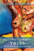 Psychotherapy Tales: The Making of a Family Therapist