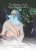 Breath of Life Integral Yoga Pranayama Step By Step Instructions in the Yogic Breathing Practices