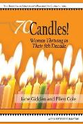 70 candles Women Thriving in Their 8th Decade