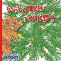 What A Tree It Will Be!: Winner of Book Excellence, Mom's Choice and Purple Dragonfly Awards