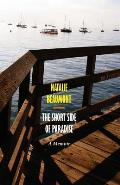 The Short Side of Paradise: A Memoir