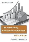 The Accounting Procedures Guidebook: Third Edition
