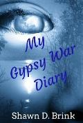My Gypsy War Diary