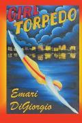 Girl Torpedo