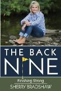 The Back Nine: Finishing Strong
