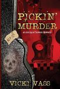 Pickin' Murder: An Antique Hunters Mystery