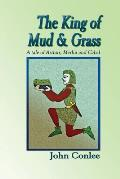 The King of Mud & Grass