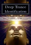 Deep Trance Identification: The Companion Manual