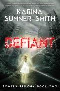 Defiant Towers Trilogy Book Two