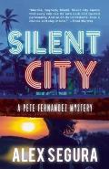 Silent City: Pete Fernandez Book 1