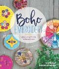 Boho Embroidery Stitches & Projects for the Embroidery Hoop & Beyond