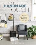 That Handmade Touch 20 Simple Sewing Projects for You & Your Home