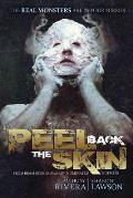Peel Back the Skin: Anthology of Horror Stories