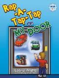Rap-A-Tap-Tap on My Door: Book 1