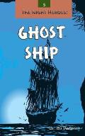 The Night Heroes: Ghost Ship