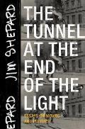 Tunnel at the End of the Light Essays on Movies & Politics