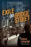 Exile on Bridge Street