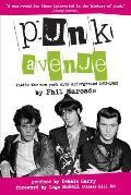 Punk Avenue Inside the New York City Underground 1972 1982