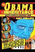Obama Inheritance Fifteen Stories of Conspiracy Noir