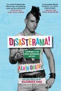 Disasterama Adventures in the Queer Underground 1977 to 1997