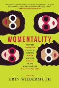 Womentality Thirteen Empowering Stories by Everyday Women Who Said Goodbye to the Workplace & Hello to Their Lives