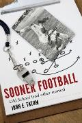 Sooner Football: Old School and Other Stories