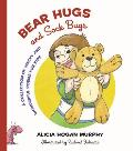 Bear Hugs and Sock Bugs: A Collection of Wacky and Wonderful Poems for Kids