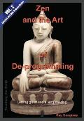 Zen and the Art of Deprogramming (Vol. 2, Lipstick and War Crimes Series): Letting go of social engineering