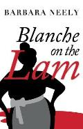 Blanche on the Lam: A Blanche White Mystery